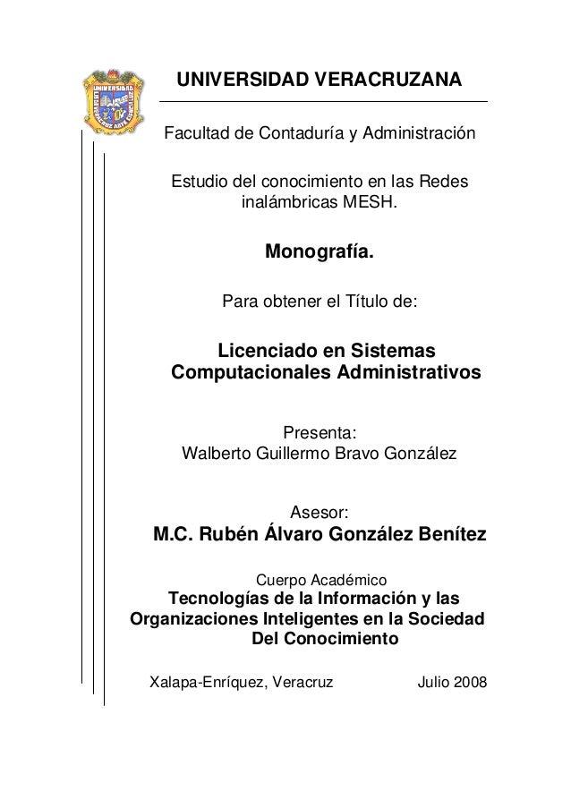 UNIVERSIDAD VERACRUZANA    Facultad de Contaduría y Administración    Estudio del conocimiento en las Redes             in...