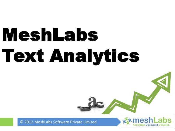 MeshLabsText Analytics © 2012 MeshLabs Software Private Limited