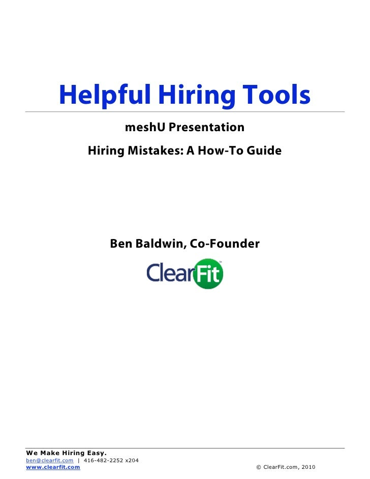 Helpful Hiring Tools                                meshU Presentation                    Hiring Mistakes: A How-To Guide ...