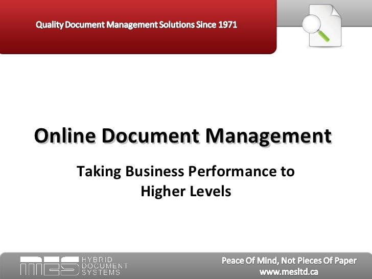 Online Document Management   Taking Business Performance to            Higher Levels
