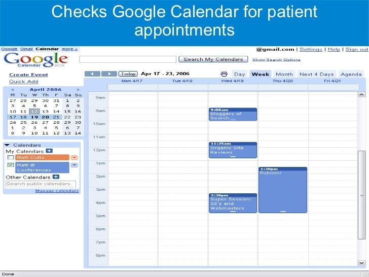 Checks Google Calendar for patient          appointments