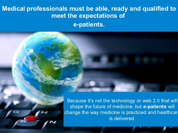 Such a course can help students and doctors enter      the web 2.0 era.