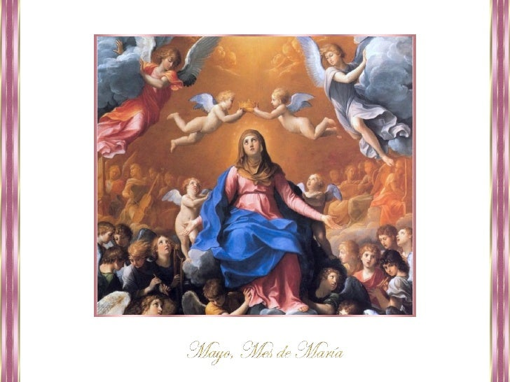 """""""Mayo es el mes en que, en los templos      y en las casas particulares,    sube a María desde el corazón  de los cristian..."""