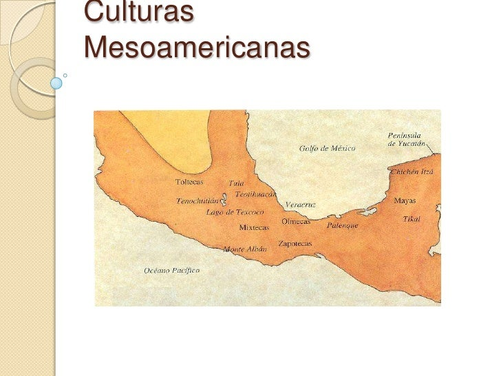 CulturasMesoamericanas