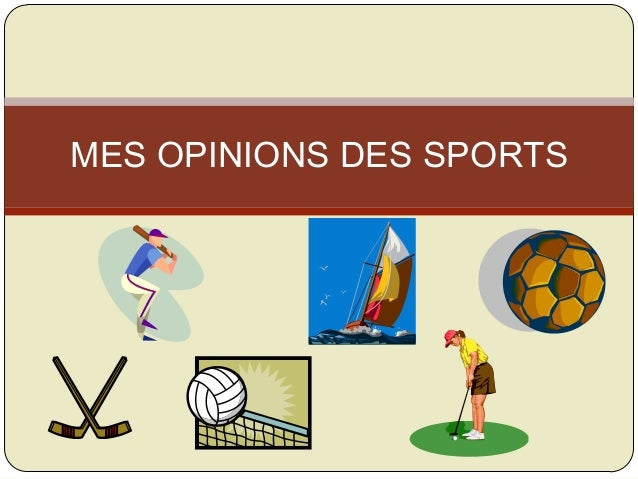 MES OPINIONS DES SPORTS