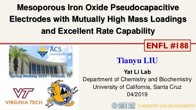 Mesoporous Iron Oxide Pseudocapacitive Electrodes with Mutually High Mass Loadings and Excellent Rate Capability Tianyu LI...