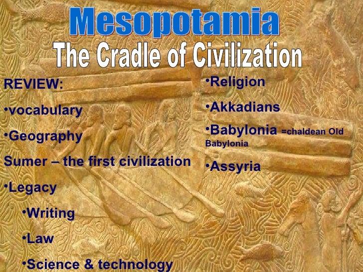 <ul><li>REVIEW: </li></ul><ul><li>vocabulary </li></ul><ul><li>Geography </li></ul><ul><li>Sumer – the first civilization ...