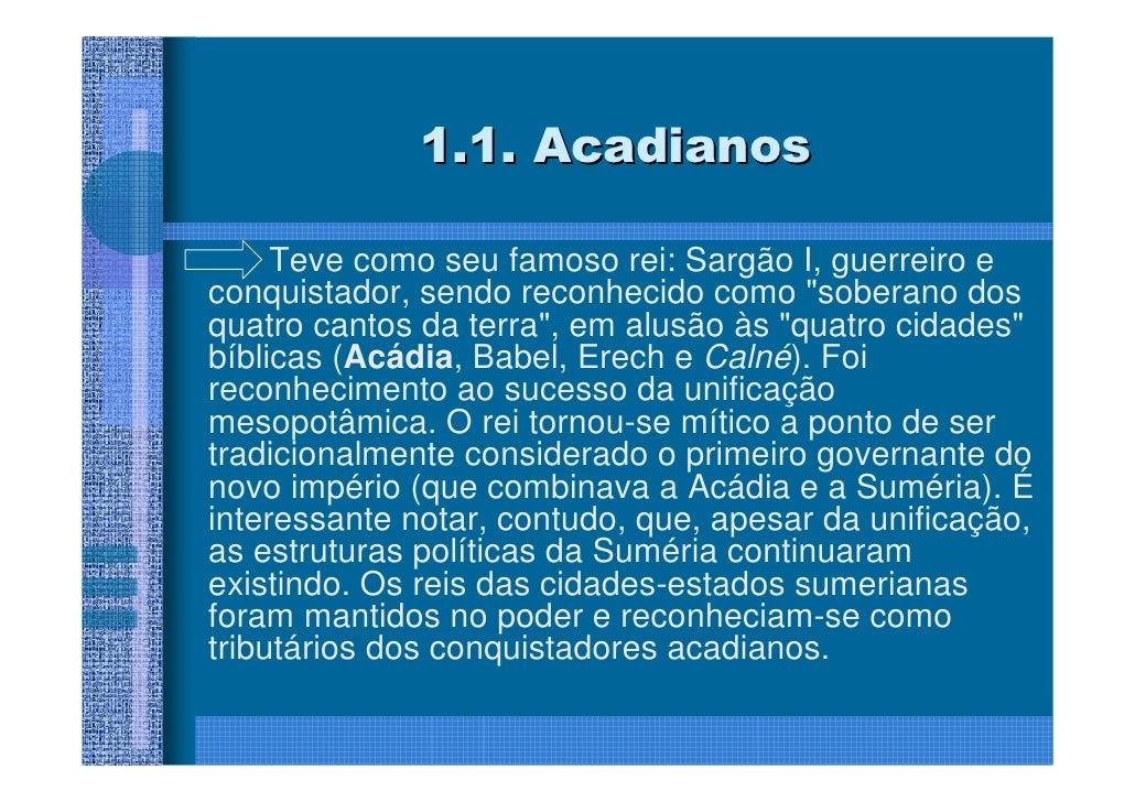 O Código de Hamurabi      As leis, (numeradas de 1 a 282, mas       os números 13, 66–99, 110, e 111       inexistem) estã...