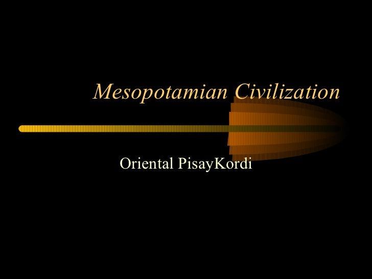 Mesopotamian Civilization Oriental PisayKordi