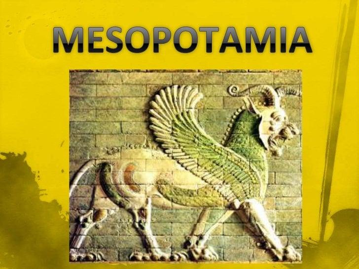 Primera civilización oriental iniciada hacia elaño 7000 a.C. y tuvo su primer gran imperiocon Hammurabi (1728-1686 a.C.) q...