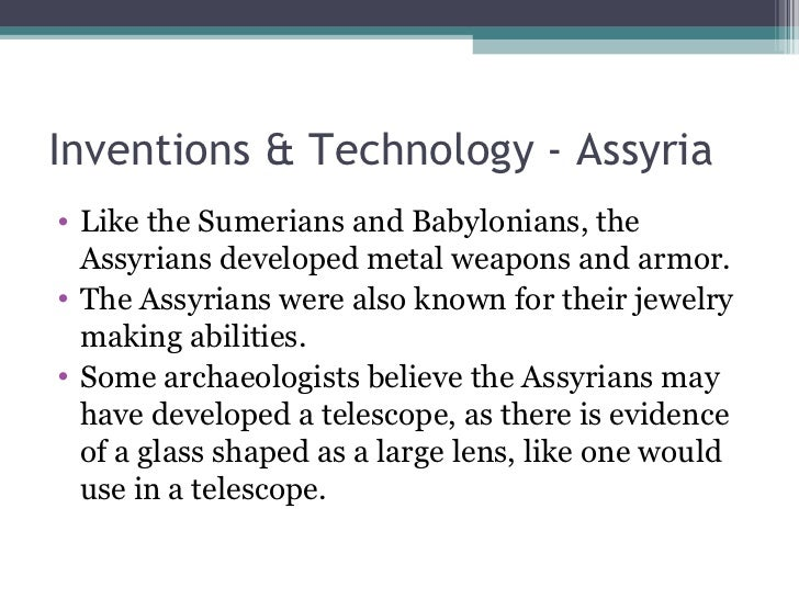 mesopotamia technology The priests were at the very top of the social pyramid because they were the closest to the gods that the people of mesopotamia believed in in fact, they were the.
