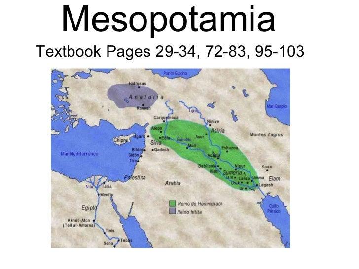 MesopotamiaTextbook Pages 29-34, 72-83, 95-103