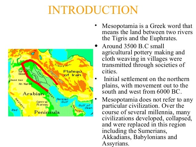 """an introduction to the civilizations in the land between the rivers mesopotamia the sumerians and fe Mesopotamia was known as the """"land between rivers known as one of the earliest civilizations, mesopotamia and more about mesopotamia urbanization essay."""