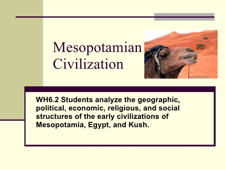 hum 205 week 3 prehistorc mesopotamian and eqyptian societies quiz Egyptian middle kingdom yamhad mesoamerica is an important historical region and cultural area in societies of this region did hunt certain wild species to.