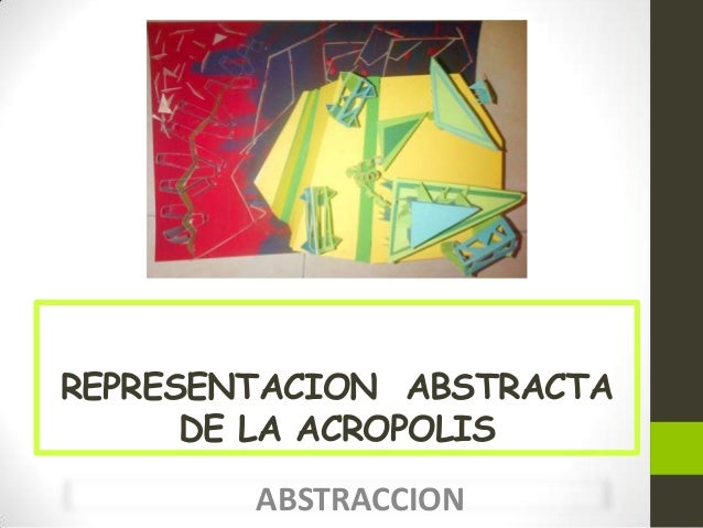 REPRESENTACION ABSTRACTA DE LA ACROPOLIS ABSTRACCION