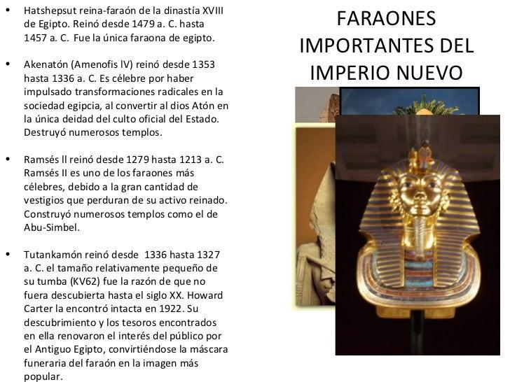 FARAONES IMPORTANTES DEL IMPERIO NUEVO <ul><li>Hatshepsut reina-faraón de la dinastía XVIII de Egipto. Reinó desde 1479 a....