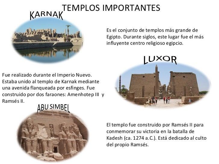 TEMPLOS IMPORTANTES Es el conjunto de templos más grande de Egipto. Durante siglos, este lugar fue el más influyente centr...