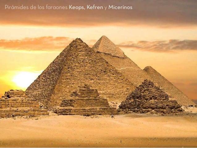 Pirámides de los faraones Keops, Kefren y Micerinos