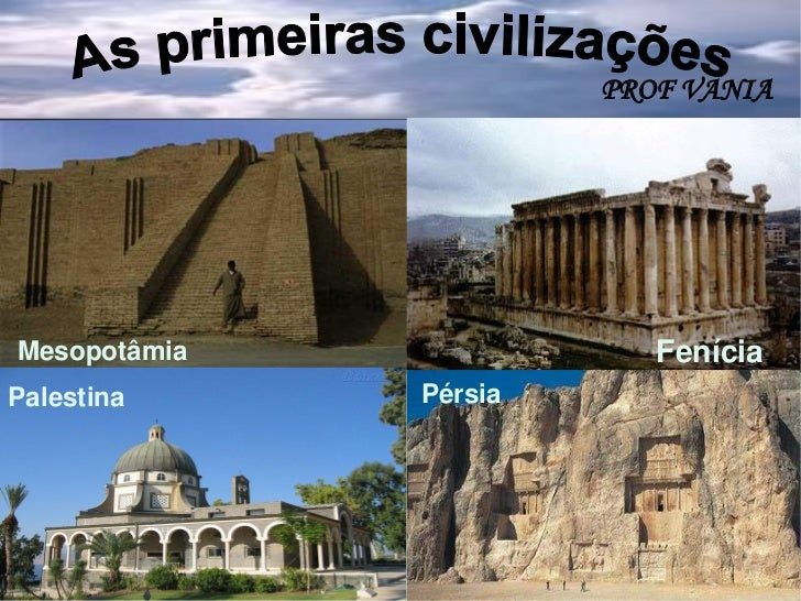 PROF VANIAMesopotâmia               FeníciaPalestina     Pérsia