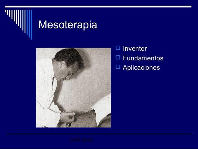 OAR 2016 Mesoterapia  Inventor  Fundamentos  Aplicaciones