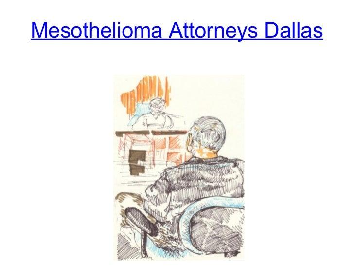 Mesothelioma Attorneys Dallas