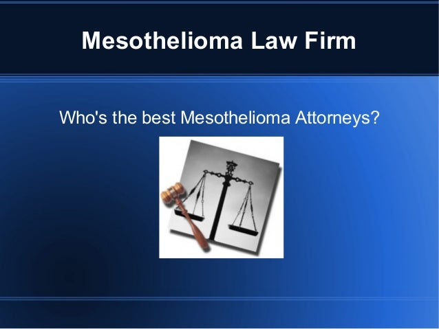 Best Mesothelioma Law Firm Slide 2