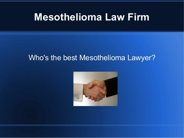Best Mesothelioma Law Firm Slide 3