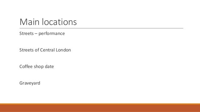 Main locations Streets – performance Streets of Central London Coffee shop date Graveyard