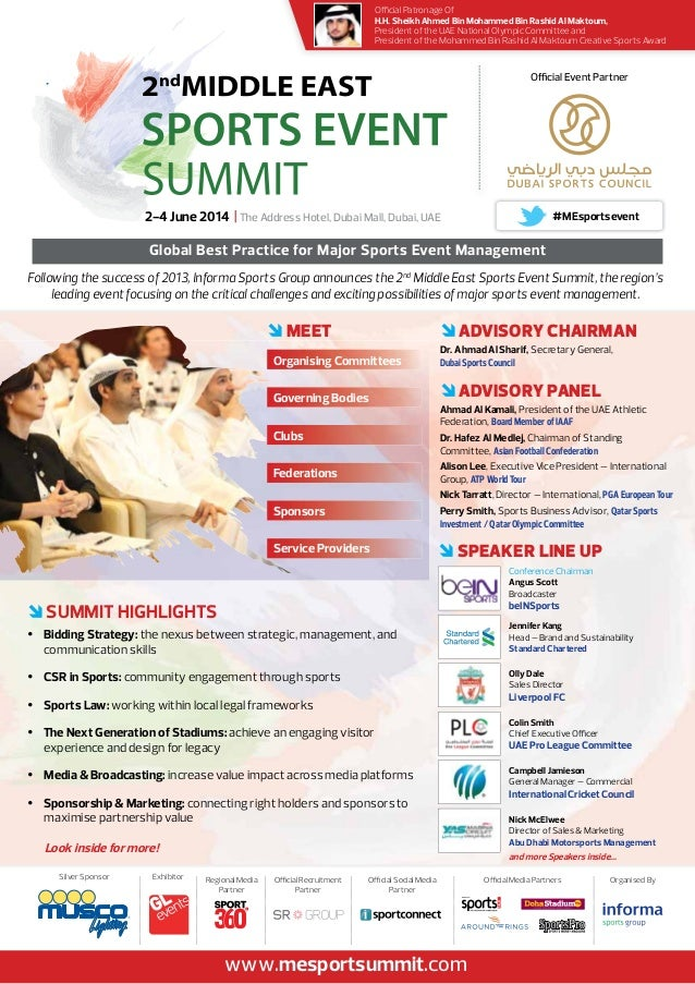 Following the success of 2013, Informa Sports Group announces the 2nd Middle East Sports Event Summit, the region's leadin...