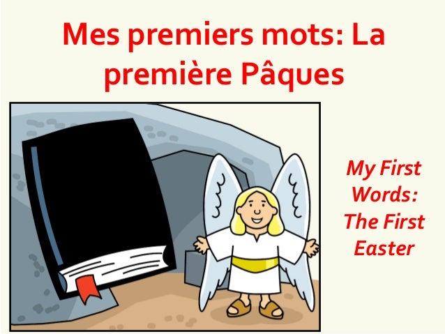 Mes premiers mots: La première Pâques My First Words: The First Easter