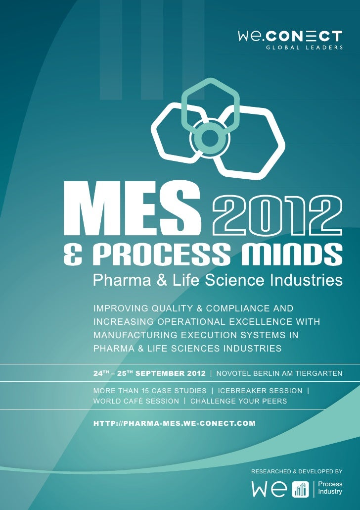 Improving Quality & Compliance andincreasing Operational Excellence withManufacturing Execution Systems inPharma & Life Sc...