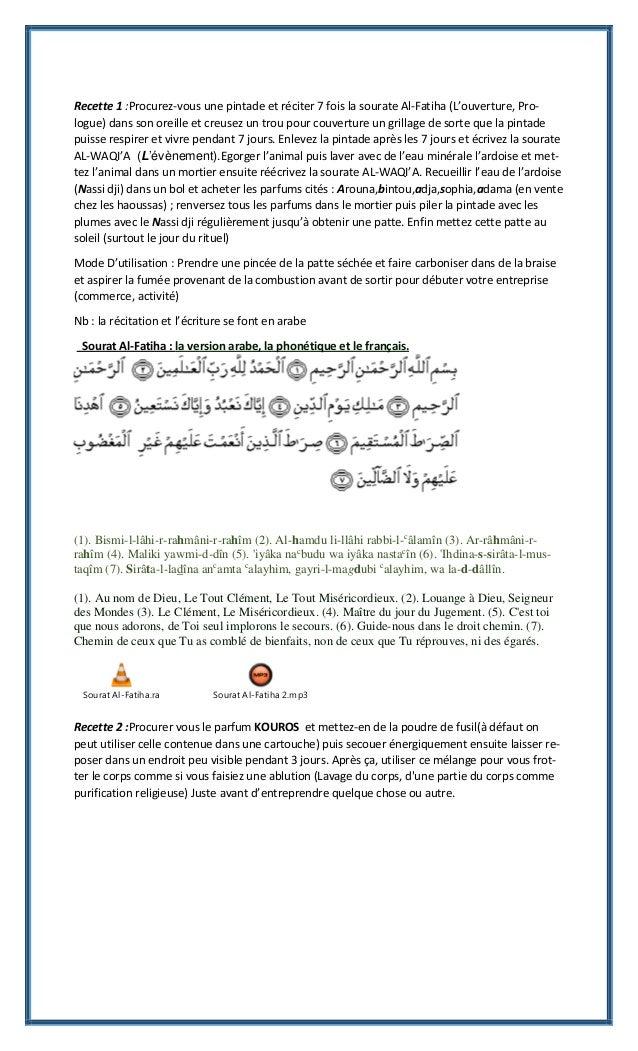 Recette 1 :Procurez-vous une pintade et réciter 7 fois la sourate Al-Fatiha (L'ouverture, Pro- logue) dans son oreille et ...