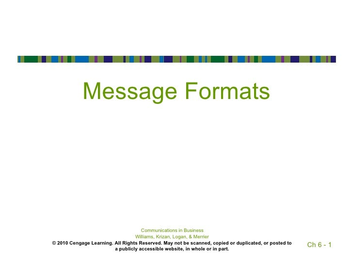 Message Formats                                     Communications in Business                                  Williams, ...