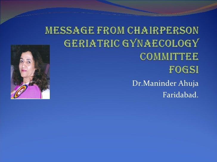 Dr.Maninder Ahuja Faridabad.