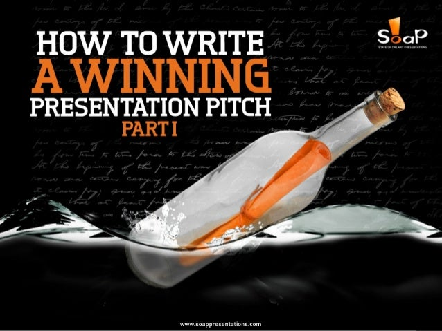 How to Write a Winning Presentation Pitch - Part I Slide 1