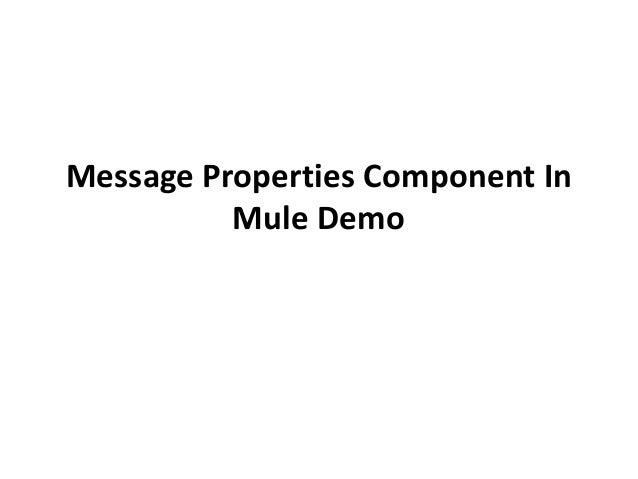 Message Properties Component In Mule Demo