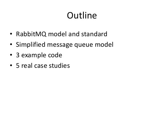 RabbitMQ Model and Some Example Applications