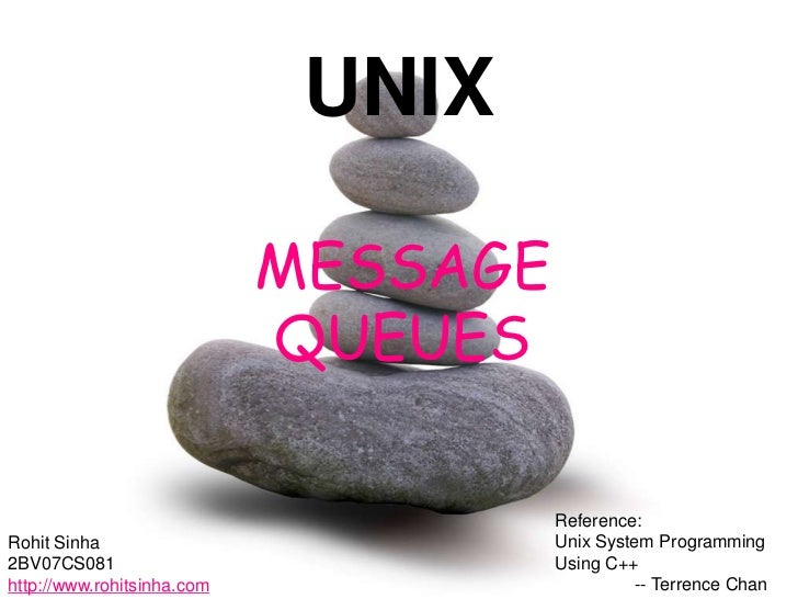 UNIX                            MESSAGE                            QUEUES                                      Reference:R...