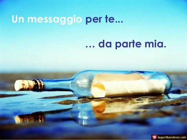 Un messaggio per te... … da parte mia.