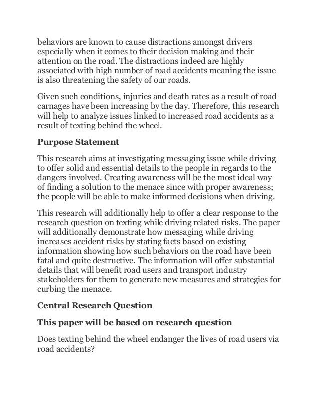 texting while driving research paper Research proposal res 341 october 12, 2011 research proposal section i: problem statement it is an unknown fact that texting while driving has a greater impact on the rise of car accidents from introduction in 1992.