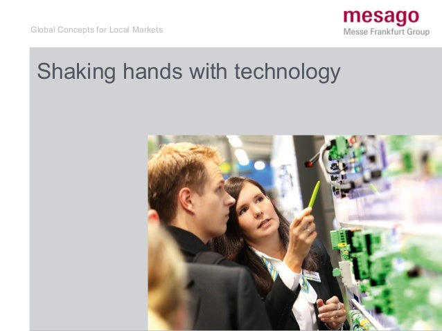 Global Concepts for Local Markets Shaking hands with technology