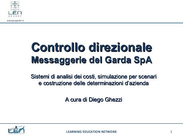 www.gruppolen.it                   Controllo direzionale                   Messaggerie del Garda SpA                   Sis...