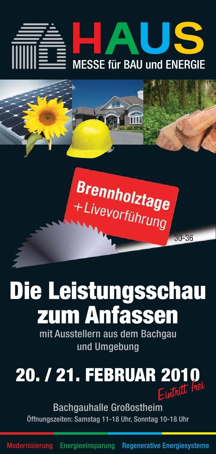 Die Leistungsschau    zum Anfassen          mit Ausstellern aus dem Bachgau                   und Umgebung    20. / 21. FE...