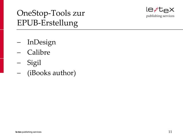 OneStop-Tools zur EPUB-Erstellung           InDesign           Calibre           Sigil           (iBooks author)le-tex pub...
