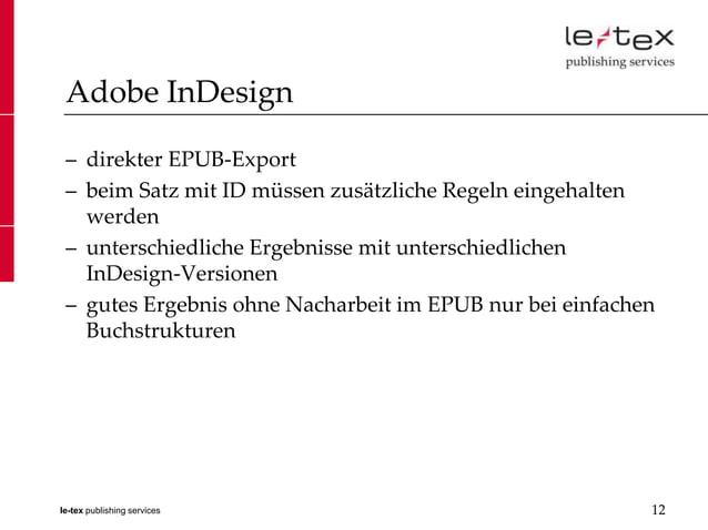 Adobe InDesign – direkter EPUB-Export – beim Satz mit ID müssen zusätzliche Regeln eingehalten   werden – unterschiedliche...