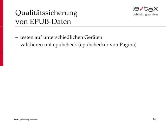 Qualitätssicherung von EPUB-Daten – testen auf unterschiedlichen Geräten – validieren mit epubcheck (epubchecker von Pagin...