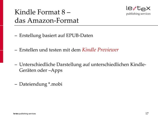 Kindle Format 8 – das Amazon-Format – Erstellung basiert auf EPUB-Daten – Erstellen und testen mit dem Kindle Previewer – ...
