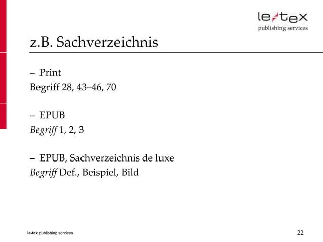 z.B. Sachverzeichnis – Print Begriff 28, 43–46, 70 – EPUB Begriff 1, 2, 3 – EPUB, Sachverzeichnis de luxe Begriff Def., Be...