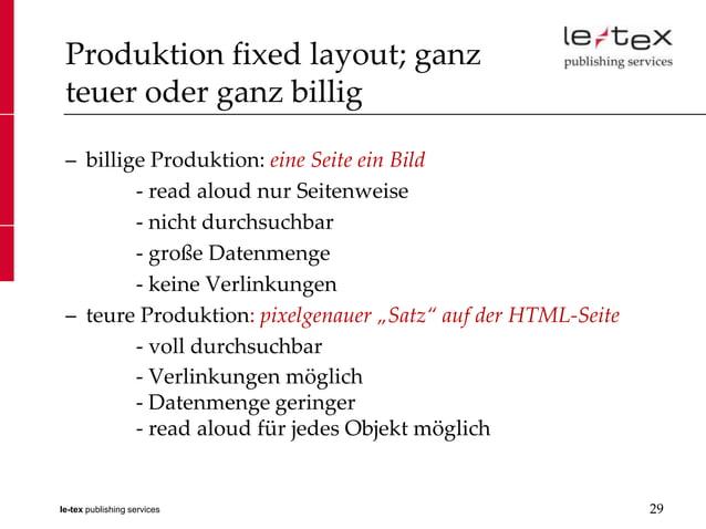 Produktion fixed layout; ganz teuer oder ganz billig – billige Produktion: eine Seite ein Bild         - read aloud nur Se...