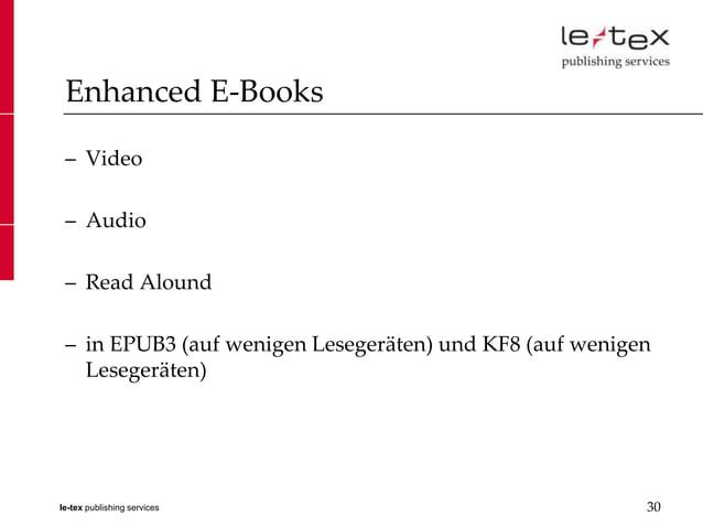 Enhanced E-Books – Video – Audio – Read Alound – in EPUB3 (auf wenigen Lesegeräten) und KF8 (auf wenigen   Lesegeräten)le-...
